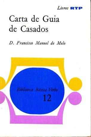 Livro - Carta de Guia de Casados - Francisco Manuel de Melo