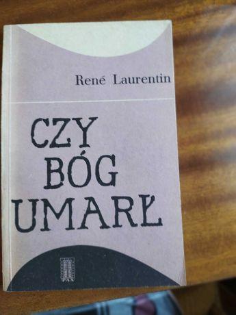 """Książka """"Czy Bóg umarł"""" - René Laurentin"""