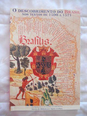 O Descobrimento do Brasil Nos Textos de 1500 a 1571