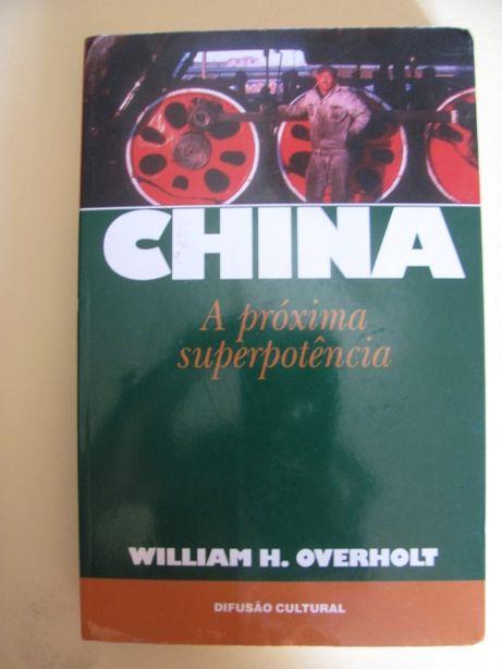 China, A próxima superpotência de William H. Overholt