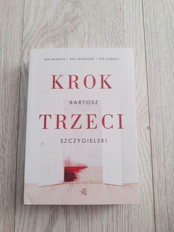 Krok trzeci - Bartosz szczygielski