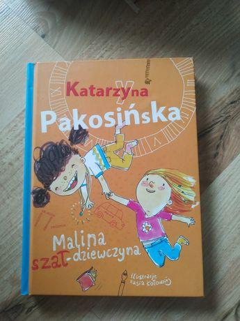 """Katarzyna Pakosińska """"Malina szał dziewczyna"""""""