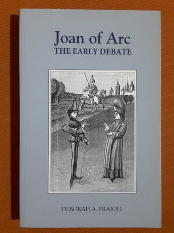 Joan of Arc The Early Debate / At Day´s Close. Night in Times Past