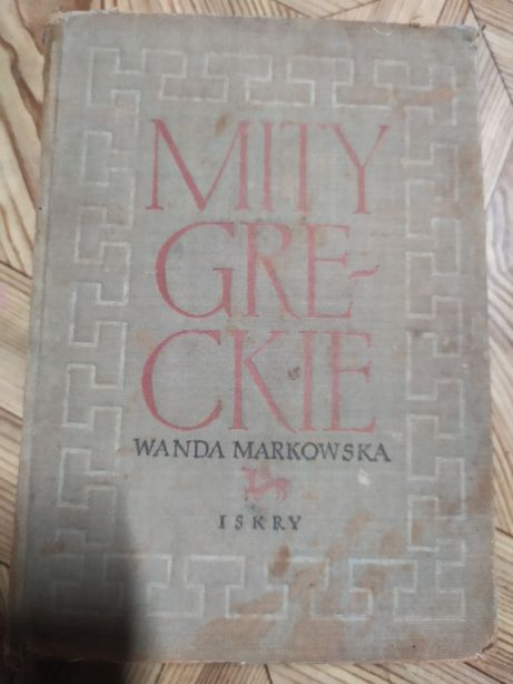 Mity greckie - wyd. Iskry, książka z 1955 roku