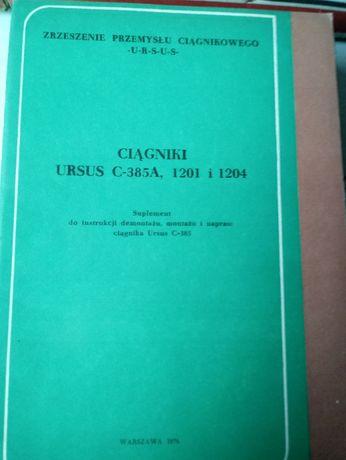INSTRUKCJA napraw URSUS C-385 , 1201 , 1204