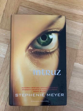 "Stephenie Meyer ""Intruz"""