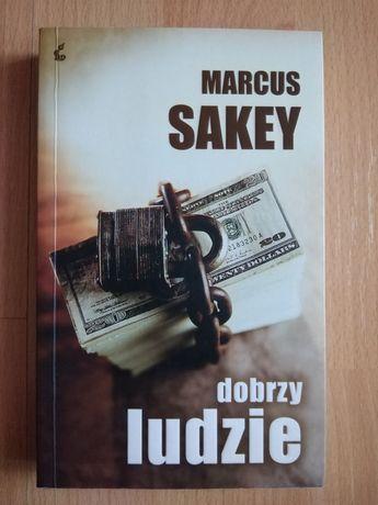 Marcus Sakey Dobrzy ludzie