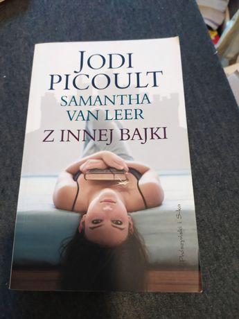 Z innej bajki Jodi Picoult Samantha van Leer