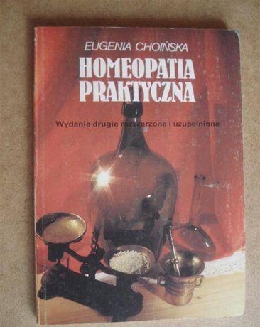 Homeopatia praktyczna - E. Choińska
