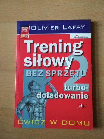 Trening siłowy bez sprzętu O Lafay