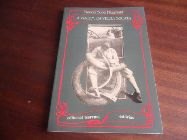 """""""A Viagem da Velha Sucata"""" de F. Scott Fitzgerald - 1ª Edição de 1992"""
