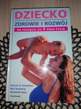 Książka Dziecko zdrowie i rozwój