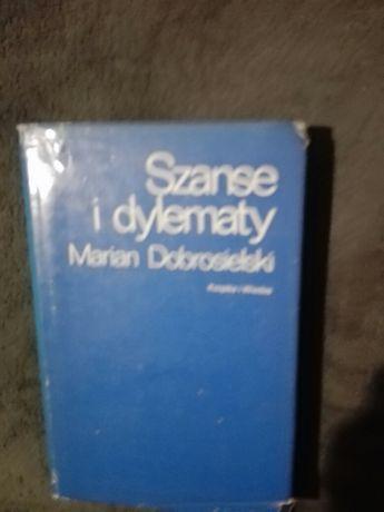 Marian Dobrosielski Szanse i dylematy