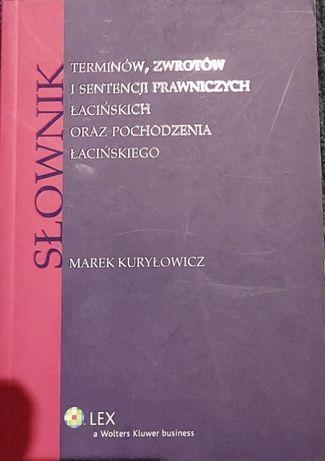 słownik terminów, sentencji prawniczych łacińskich- Kuryłowicz