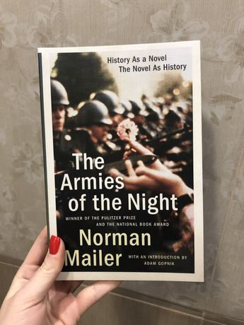The Armies of the Night - Norman Mailer