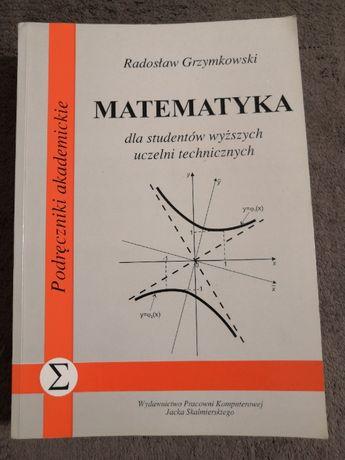Matematyka dla studentów wyższych uczelni technicznych