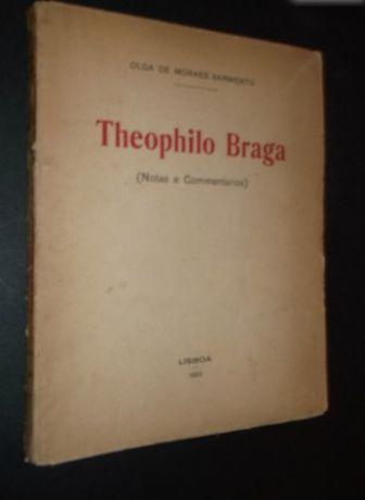 Olga de Moraes Sarmento);Theophilo Braga (Notas e Comentários)
