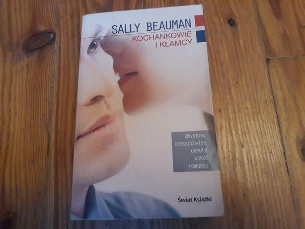 Sally Beauman - Kochankowie i kłamcy