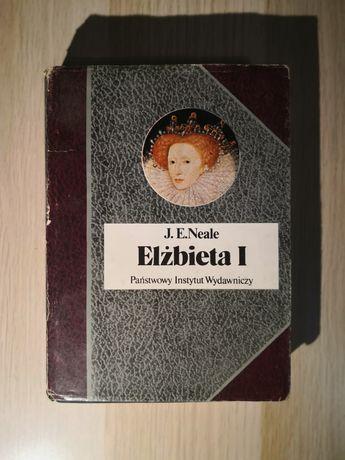J. E. Neale - Elżbieta I biografie sławnych ludzi bsl