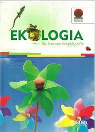 Ekologia. Ilustrowana encyklopedia
