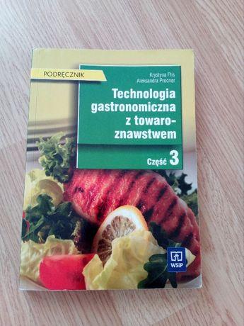 Książka technologia gastronomiczna z towaroznawstwem część 3