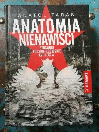 Anatomia Nienawiści. Stosunki Polsko-Rosyjskie XIII-XX w