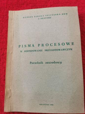 Pisma procesowe w postępowaniu przygotowawczym - MSW Szczytno 1989