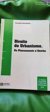 Direito do Urbanismo. Do Planeamento à Gestão