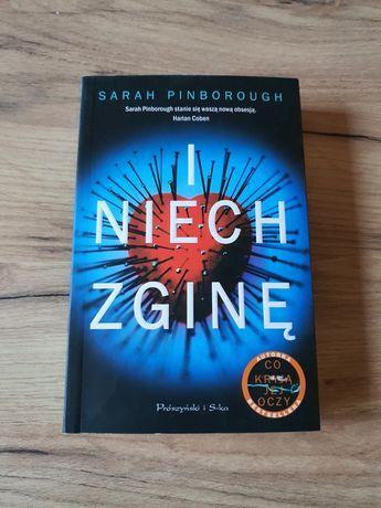 I niech zginę Sarah Pinborough Książka nowa