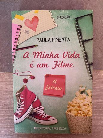A minha vida é um filme da Paula Pimenta
