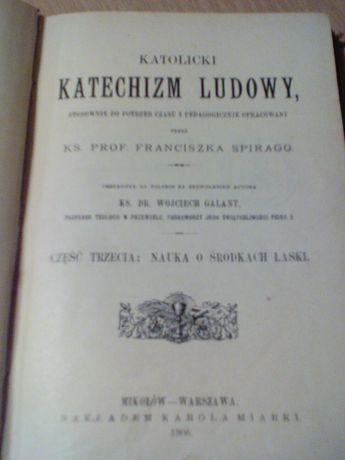 Katolicki Katechizm Ludowy cz.3 rok.wyd.1906