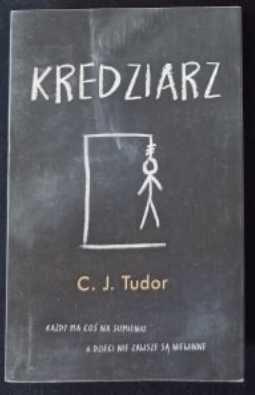 C.J. Tudor - Kredziarz