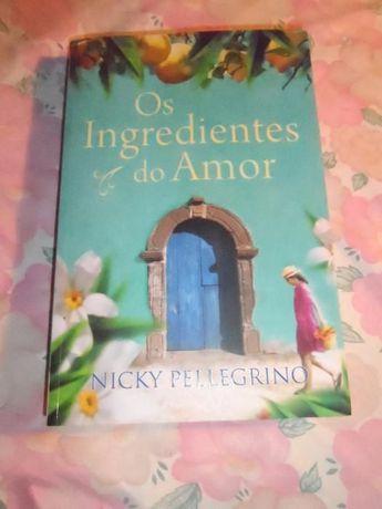 Os ingredientes do amor - Nicky Pellegrino (Novo)
