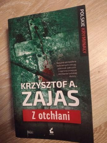 """Z otchłani"""" Krzysztof A.Zajas"""