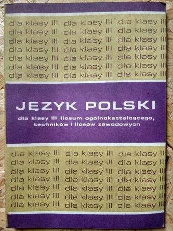 Język polski dla klasy III liceum ogólnokształcącego, techników