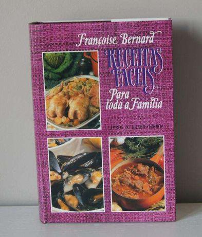 """Livro """"Receitas fáceis para toda a família"""" Françoise Bernard"""
