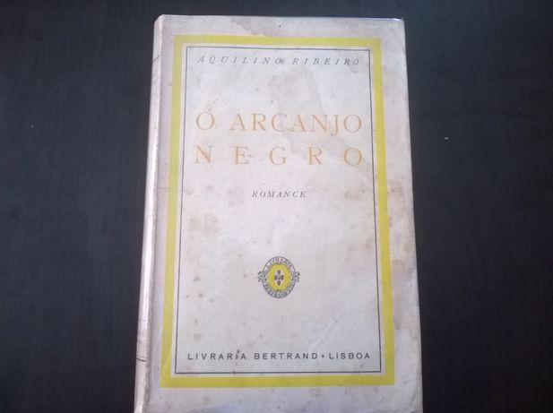 O Arcanjo Negro - Aquilino Ribeiro