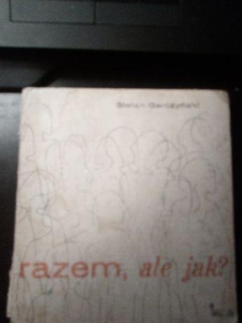 Razem ale jak? Zbigniew Garczyński