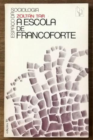 a escola de francoforte, zoltán tar, espaço da sociologia, edições 70