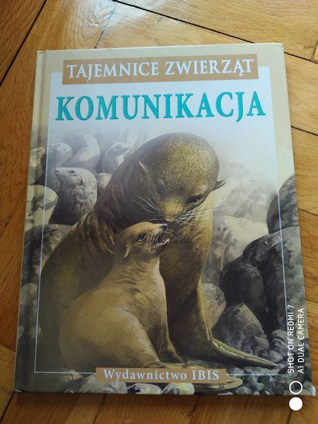 Książka Tajemnice zwierząt - Komunikacja