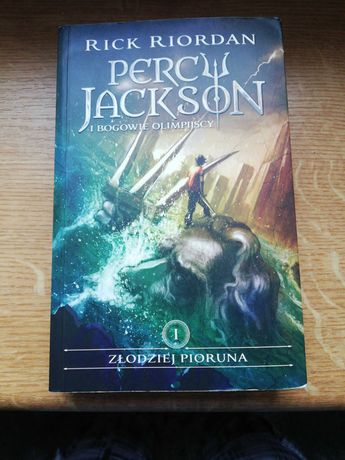 Percy Jackson i bogowie olimpijscy Tom 1 Złodziej Pioruna