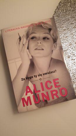Za kogo ty się uważasz?, Alice Munro