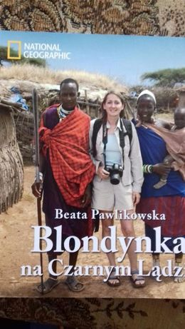 Blondynka na Czarnym Lądzie Beata Pawlikowska