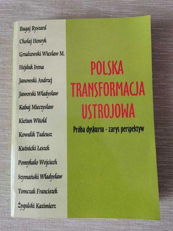 Polska transformacja ustrojową próba dyskursu - zarys perspektyw, 2004