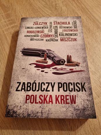 Zabójczy pocisk Polska krew książka