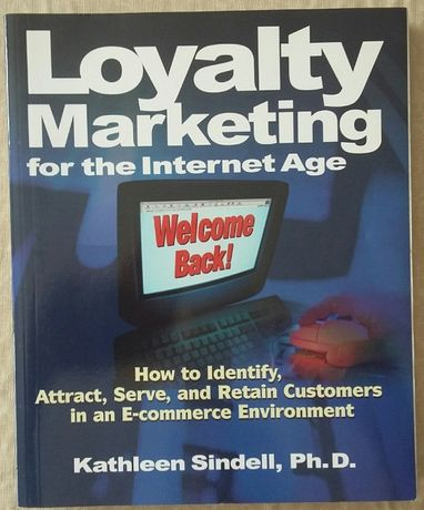 Loyalty Marketing for the Internet Age