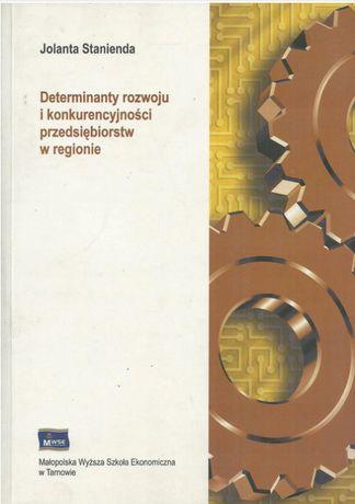 Determinanty rozwoju i konkurencyjności przedsiębiorstw w regionie