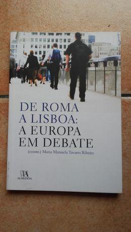 Livro - De Roma a Lisboa: A Europa em Debate