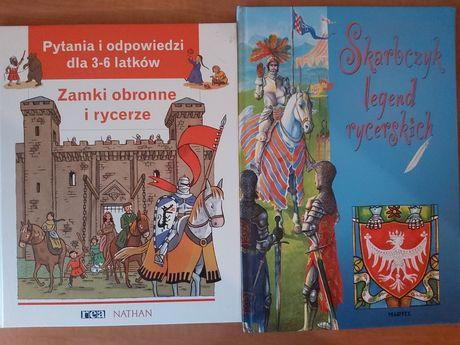 Dla małych rycerzy:Zamki obronne i rycerze Skarbczyk legend rycerskich