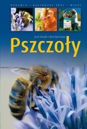 Pszczoły Autor: Nowak Jacek